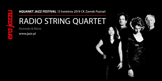 Era Jazzu: Radio String Quartet zagra Komedę!